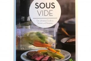 Buchtipp: Sous Vide – der ultimative Guide